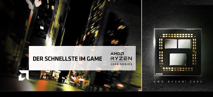 Der schnellste im Game mit AMD Ryzen 5000er Serie