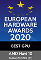 EUROPEAN HARDWARE AWARDS 2020 BEST GPU AMD Navi 10 Radeon RX 5700 (XT)